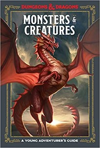 Picture of Monsters and Creatures: A Young Adventurer's Guide (Dungeons and Dragons