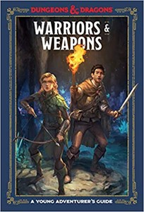 Picture of Warriors and Weapons: A Young Adventurer's Guide Dungeons and Dragons