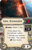 Picture of Ion Cannon (X-Wing 1.0)