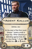 Picture of Agent Kallus (X-Wing 1.0)