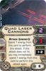 Picture of Quad Laser Cannons (X-Wing 1.0)