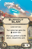 Picture of Burnout SLAM  (X-Wing 1.0)