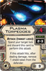 Picture of Plasma Torpedoes (X-Wing 1.0)