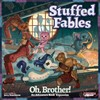 Picture of Stuffed Fables Oh, Brother Expansion